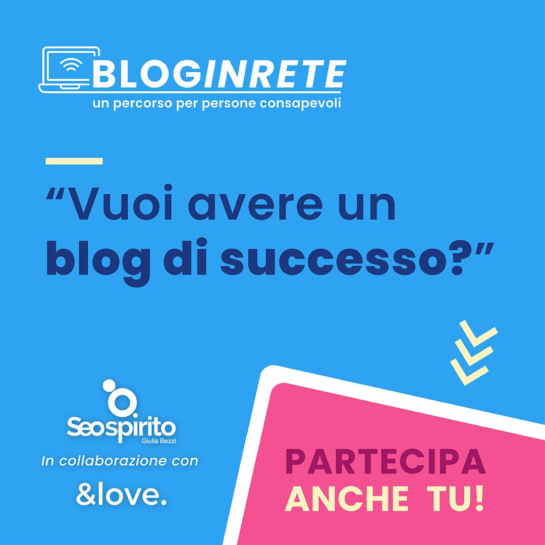 bloginrete - blog di successo
